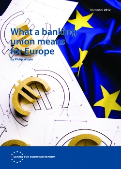 What a banking union means for Europe