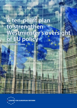 A ten-point plan to strengthen Westminster's oversight of EU policy